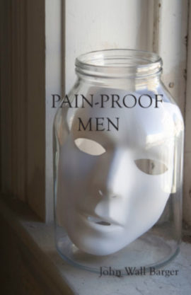 Pain-Proof Men - John Wall Barger