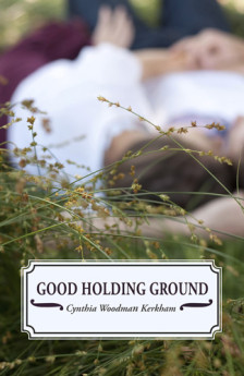 Cynthia_Woodman_Kerkham-Good_Holding_Groung_orig
