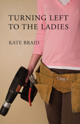 Turning Left to the Ladies - Kate Braid